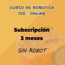 Suscripción de 3 meses al curso online de robótica educativa (SIN ROBOT)